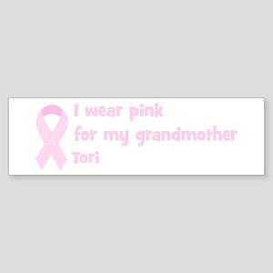 Grandmother Tori (wear pink) Bumper Sticker