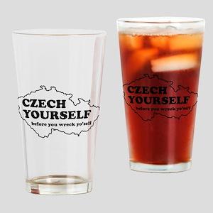 Czech yourself before you wreck yo'self Drinking G