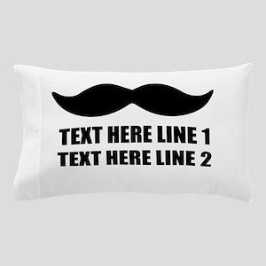 I love mustache Pillow Case