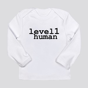 level 1 human (level one human) Long Sleeve T-Shir