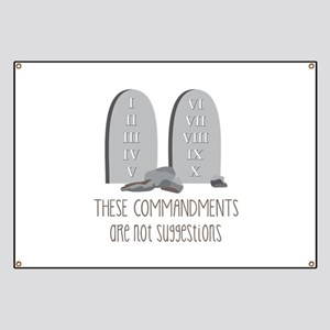 These Commandments One Not Suggestions Banner