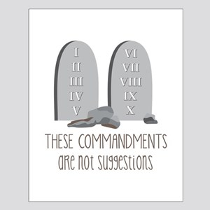 These Commandments One Not Suggestions Posters