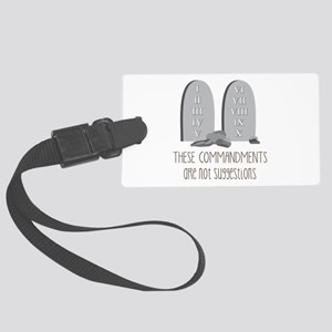 These Commandments One Not Suggestions Luggage Tag