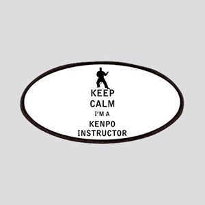 Keep Calm I'm a Kenpo Instructor Patches