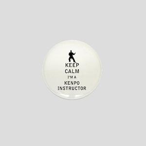 Keep Calm I'm a Kenpo Instructor Mini Button