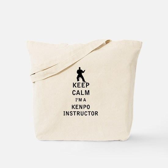 Keep Calm I'm a Kenpo Instructor Tote Bag