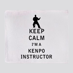 Keep Calm I'm a Kenpo Instructor Throw Blanket