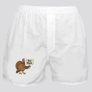 Turkey say Eat Ham Boxer Shorts