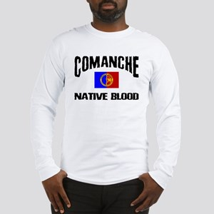 Comanche Native Blood Long Sleeve T-Shirt
