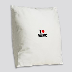 I Love Music Burlap Throw Pillow