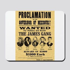 Wanted The James Gang Mousepad