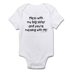 Mess with Big Sis Infant Bodysuit