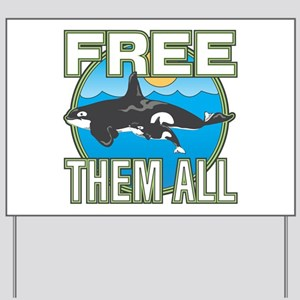 Free Them All(Whales) Yard Sign