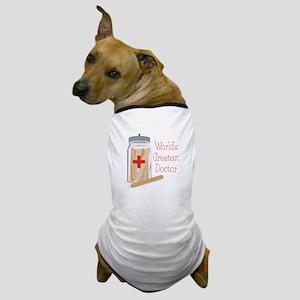 Worlds Greatest Doctor Dog T-Shirt