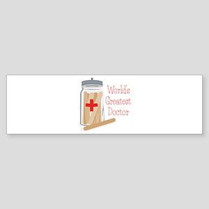 Worlds Greatest Doctor Bumper Sticker