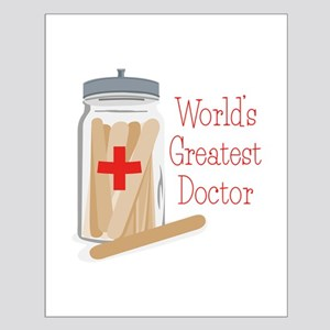 Worlds Greatest Doctor Posters