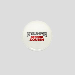 """The World's Greatest Second Cousin"" Mini Button"