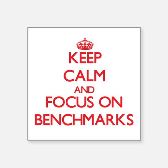 Keep Calm and focus on Benchmarks Sticker