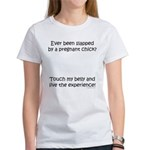 Slapped by pregnant chick Women's T-Shirt