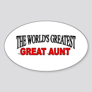 """The World's Greatest Great Aunt"" Oval Sticker"