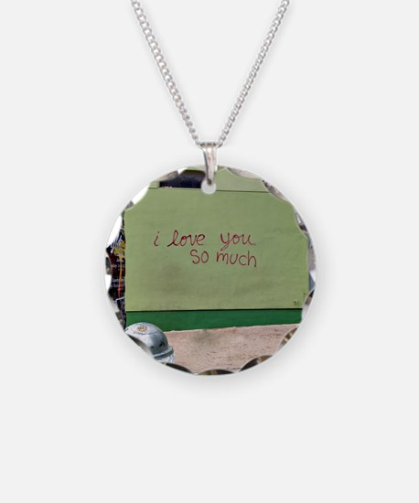 I love you so much  Necklace