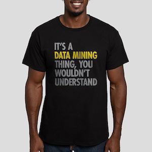 Its A Data Mining Thin Men's Fitted T-Shirt (dark)