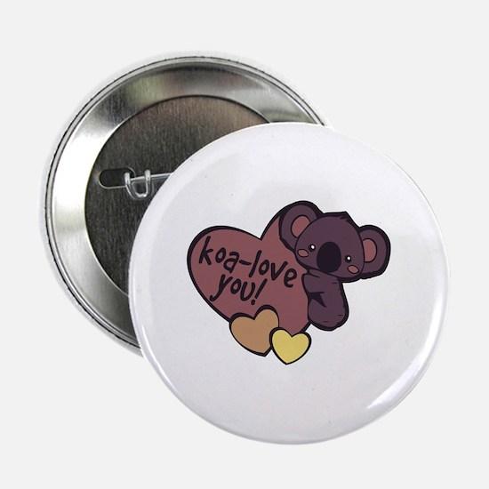 """Koa-Love You 2.25"""" Button"""