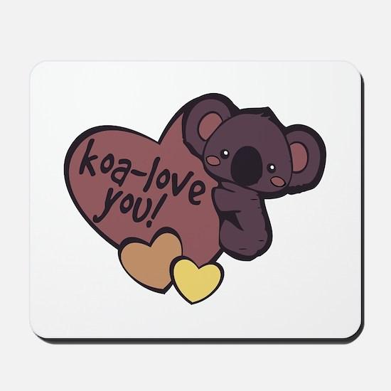 Koa-Love You Mousepad