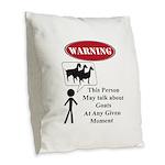 Funny Goat Warning Burlap Throw Pillow