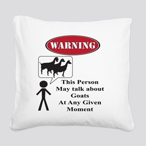 Funny Goat Warning Square Canvas Pillow