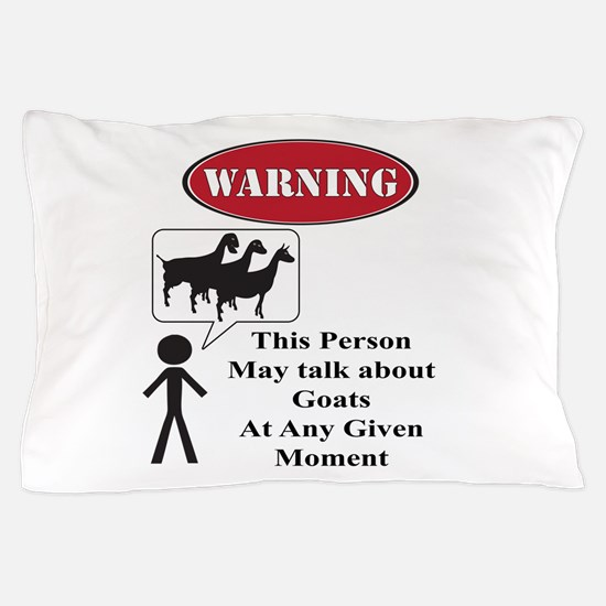 Funny Goat Warning Pillow Case