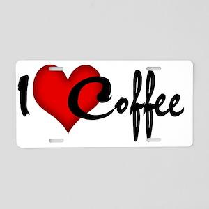 I LOVE COFFEE Aluminum License Plate