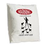 FUNNY Warning Farm Patrolled by Crazy Goat Lady Bu
