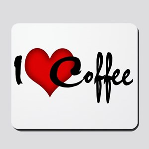 I LOVE COFFEE Mousepad