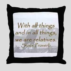 With All Things Throw Pillow