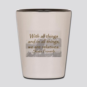 With All Things Shot Glass