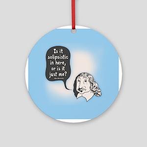 Descartes Solipsism Ornament (Round)