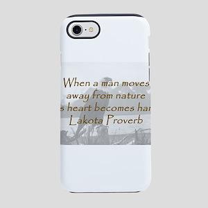 When a Man Moves iPhone 7 Tough Case