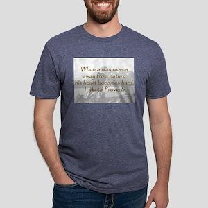 When a Man Moves T-Shirt