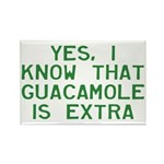 I Know Guacamole Is Ext Rectangle Magnet (10 pack)