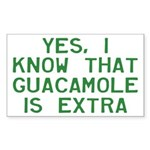 I Know Guacamole Is Extra Sticker (Rectangle)
