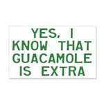 I Know Guacamole Is Extra 20x12 Wall Decal