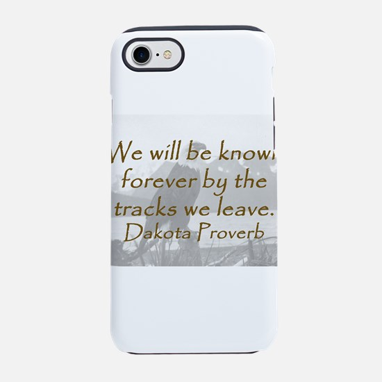 We Will Be Known Forever iPhone 7 Tough Case