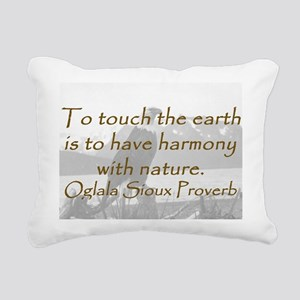 To Touch the Earth Rectangular Canvas Pillow