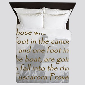 Those Who Have One Foot In the Canoe Queen Duvet