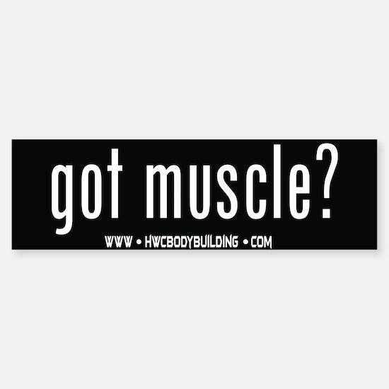 HWC Got Muscle Black Bumper Bumper Bumper Sticker