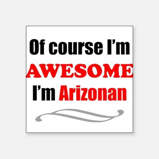Arizona Is Awesome Sticker