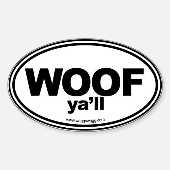 WOOF Yall Black Bumper Stickers