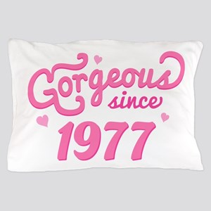 1977 Birth Year Gorgeous Pillow Case
