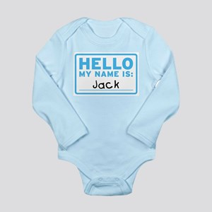 Hello My Name Is: Jack - Infant Bodysuit Body Suit